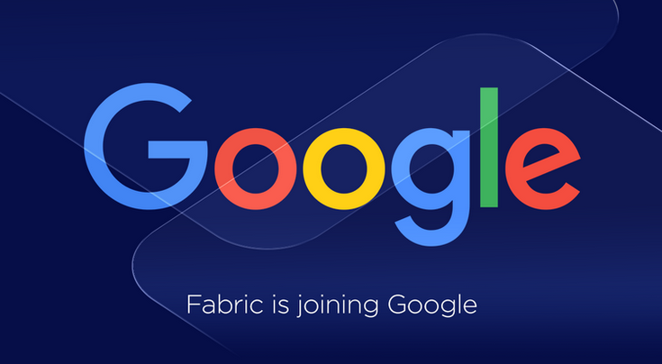 Fabric переходит под крыло Google Developer Products Group